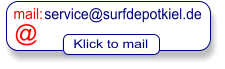 service@surfdepotkiel.de mail: @ Klick to mail